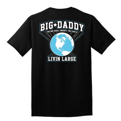 Eart to Big Daddy Tee