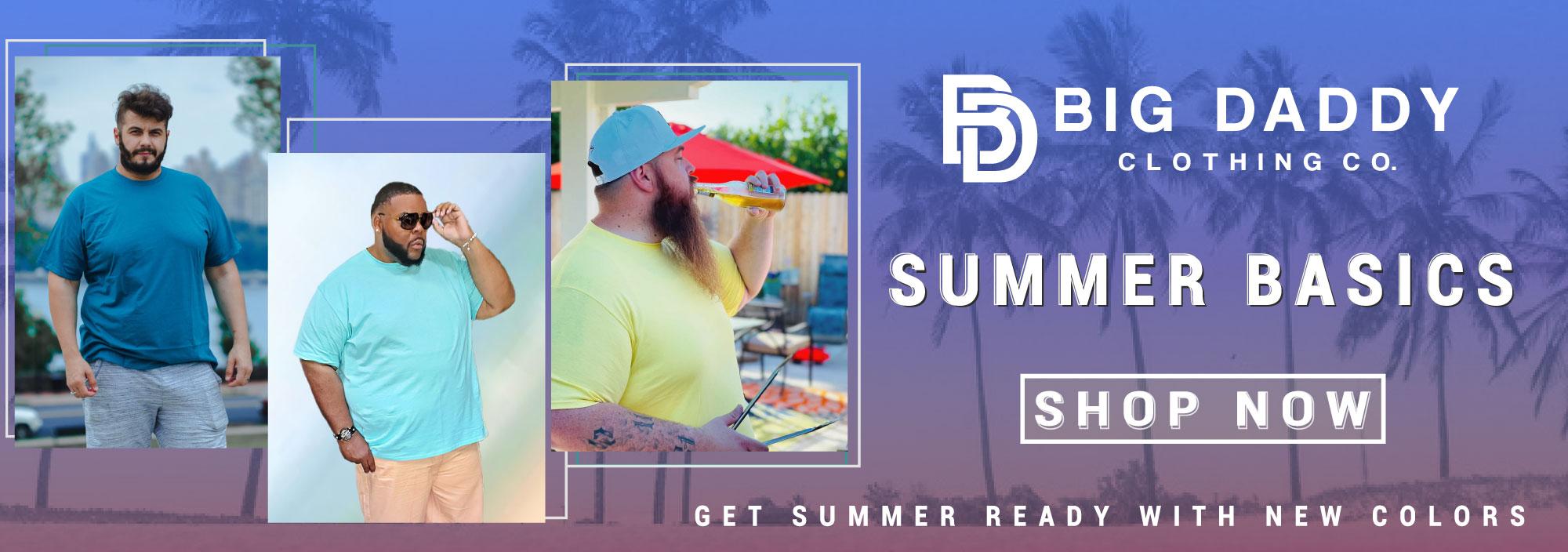 Big Daddy Summer Basics